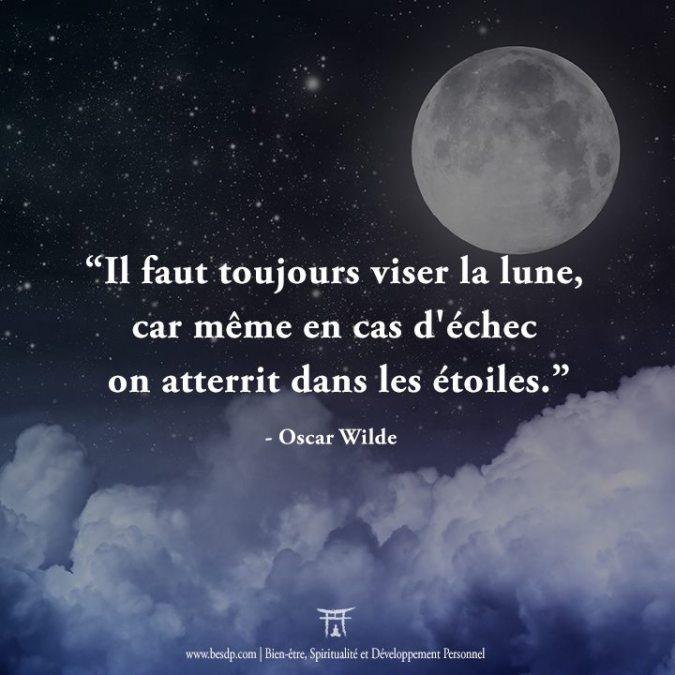 """""""Il-faut-toujours-viser-la-lune-car-même-en-cas-déchec-on-atterrit-dans-les-étoiles.""""-Oscar-Wilde"""
